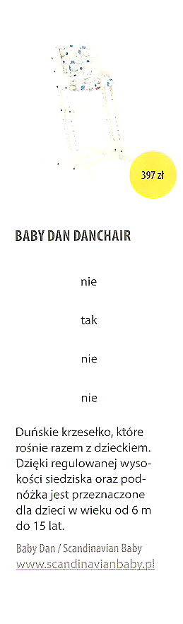 Baby Dan, Dan Chair